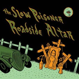 roadside alter slow poisoner