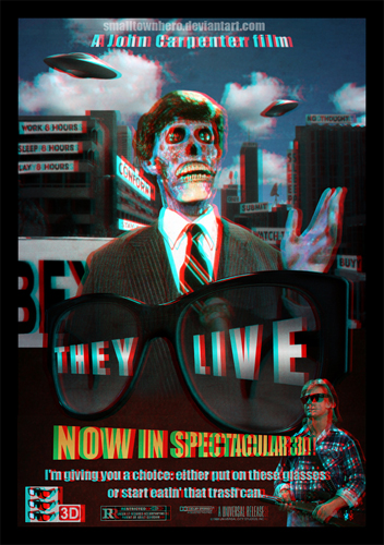 They_Live_3d_poster_by_smalltownhero