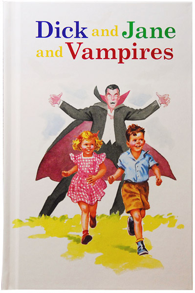 dick and jane and vampires