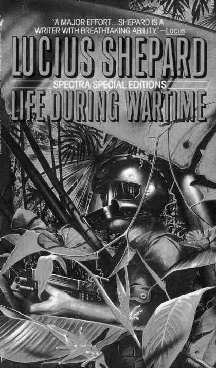 Lucius Shepard_1987_Life During Wartime