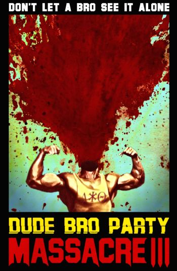 dude-bro-party-massacre-iii