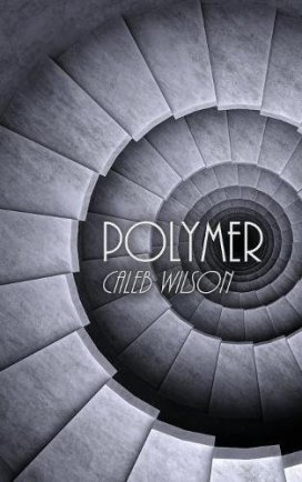 Cover - Caleb Wilson - Polymer